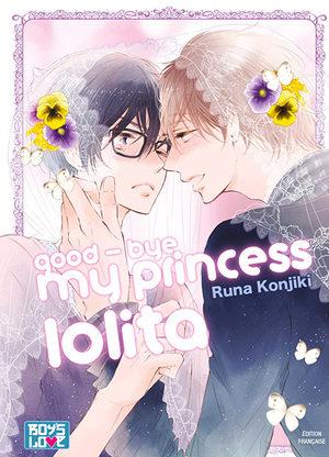 Good-bye my princess lolita Manga