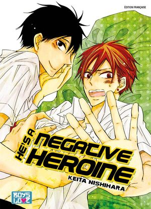 He's a negative heroine Manga