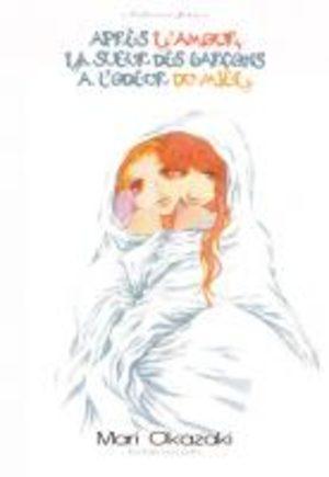 Après l'Amour, La Sueur des Garçons a l'Odeur du Miel Manga