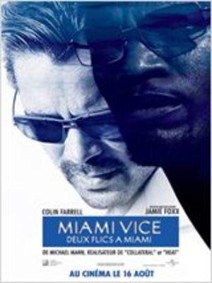 Miami vice - Deux flics à Miami Film