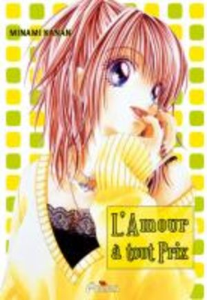 L'Amour à Tout Prix Manga