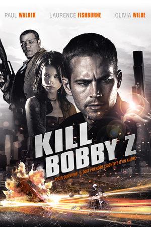 Kill Bobby Z