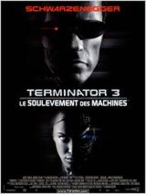 Terminator 3 : le Soulèvement des Machines Film