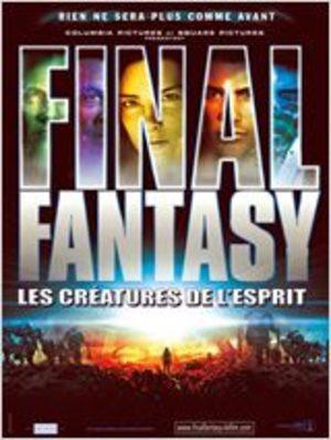 Final fantasy: les créatures de l'esprit