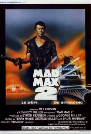 Mad Max 2 - Le Défi Film