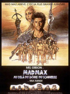 Mad Max 3 : au-delà du Dôme du Tonnerre