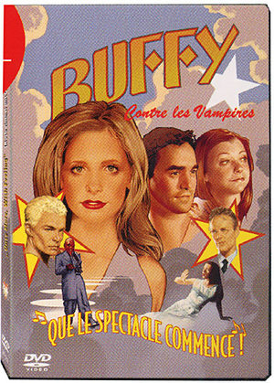 Buffy contre les vampires, que le specacle commence !