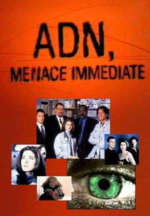 ADN, menace immédiate