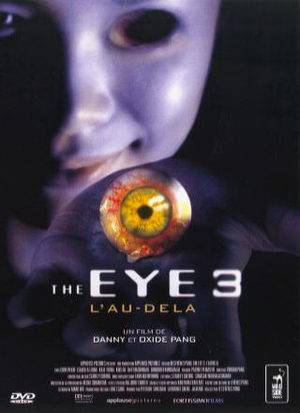 The Eye 3 : L'au-delà Film