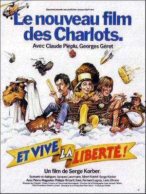 Les Charlots: Et vive la liberté !