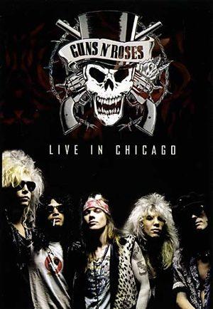 Guns N' Roses - Live in Chicago