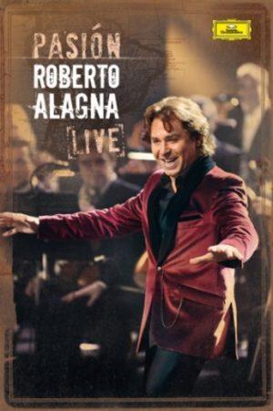 Roberto ALAGNA - Pasion live