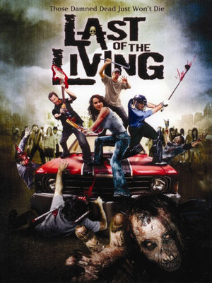 Last of the living Film