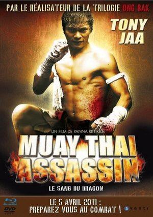Muay Thai Assassin - Le Sang Du Dragon