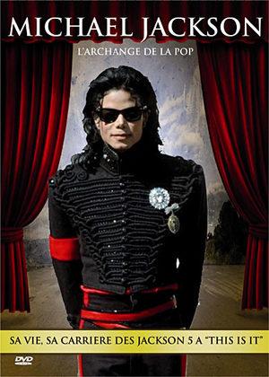 Michael Jackson - L'archange de la pop