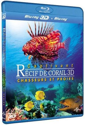 Captivant récif de corail 3D - Chasseurs et proies