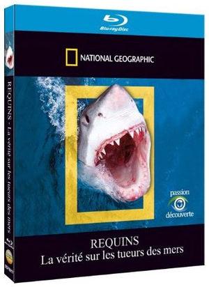 National Geographic - Requins - La vérité sur les tueurs des mers