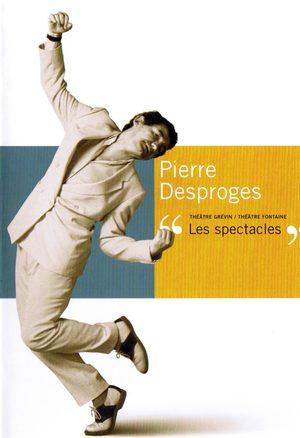 Pierre Desproges - Les Spectacles