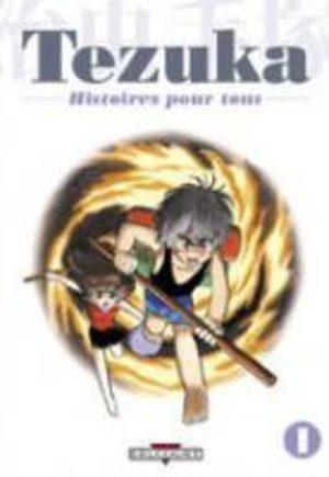 Tezuka - Histoires pour Tous Manga