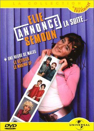 Elie Annonce Semoun La Suite...