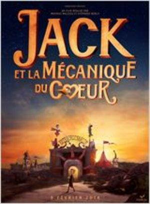 Jack et la mécanique du cœur Film