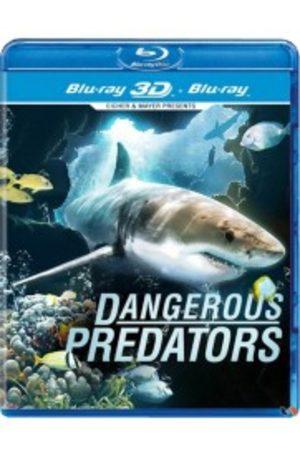 Dangereux prédateurs