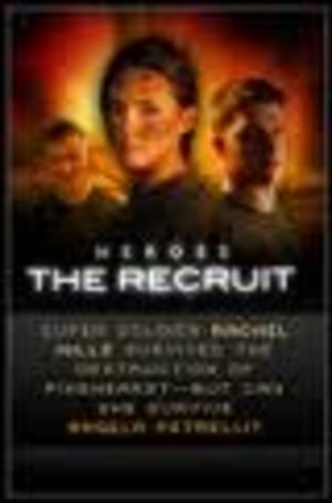 Heroes The Recruit