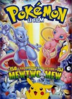 Pokémon - Film 1 : La Revanche de Mewtwo Film