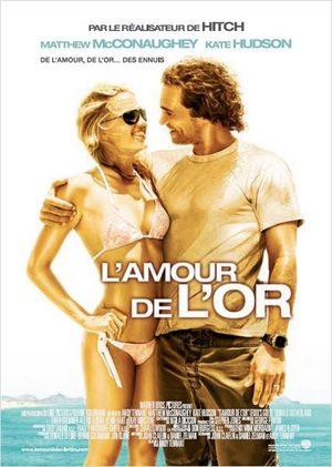 L'amour de l'or Film