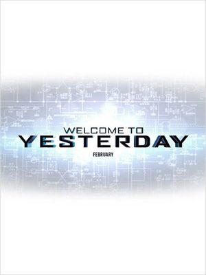 Welcome To Yesterday