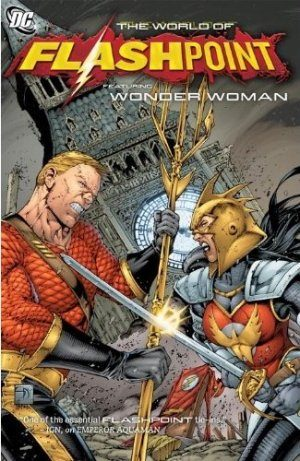 Flashpoint - The world of Flashpoint featuring Wonder Woman