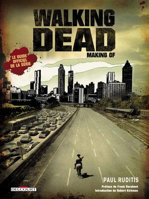 Walking Dead - Making of Ouvrage sur le comics