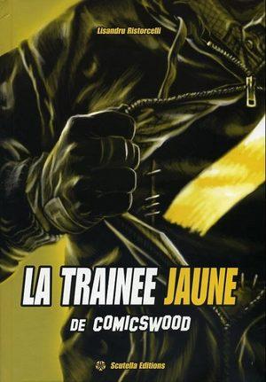 La trainée jaune de Comicswood
