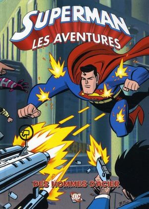 Superman, les aventures