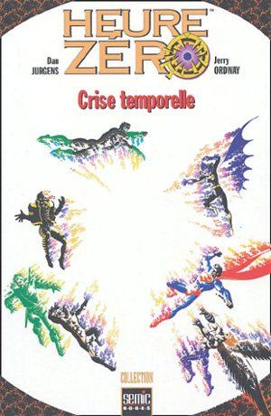Heure Zéro - Crise temporelle