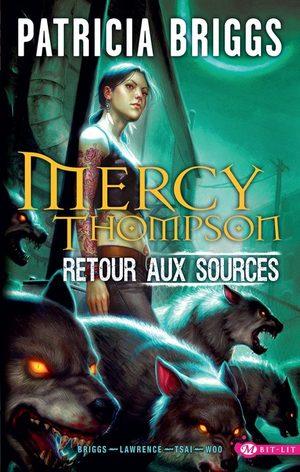 Mercy Thompson - Retour aux sources
