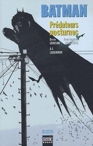 Batman - Prédateurs nocturnes