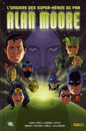 L'univers des super-héros DC par Alan Moore
