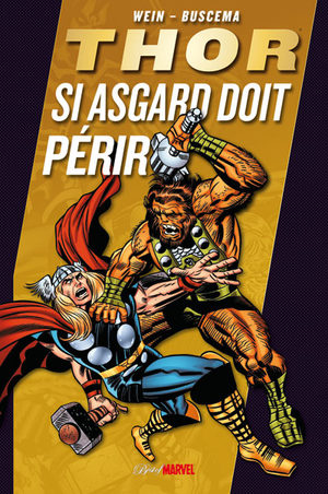 Thor - Si Asgard Doit Périr