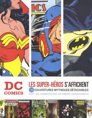 DC Comics - Les Super-Héros S'affichent