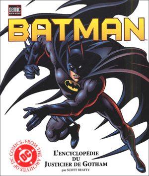 Batman - L'Encyclopédie du Justicier de Gotham