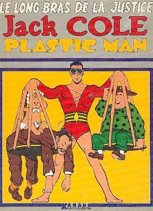 Plastic man - Le long bras de la justice