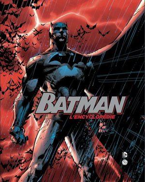 Batman - L'Encyclopédie