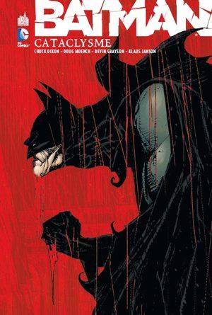 Batman - Cataclysme