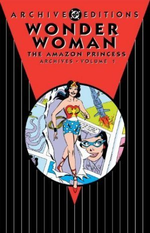 Wonder Woman - The Amazon Princess Archives