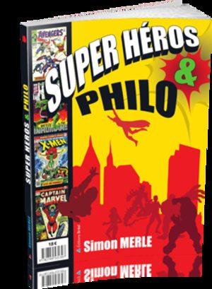 Super héros et philo