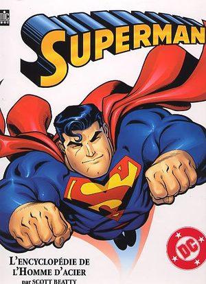 Superman - L'Encyclopédie de l'Homme d'Acier