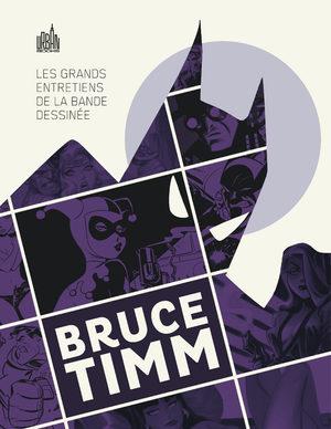 Les grands entretiens de la bande dessinée - Bruce Timm