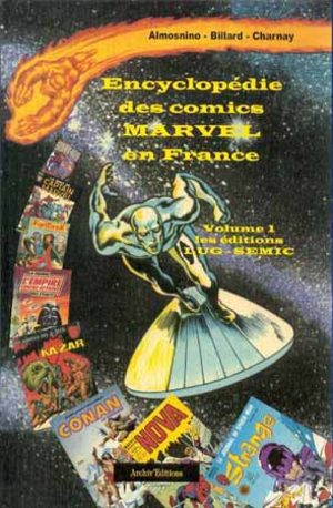 Encyclopédie des comics Marvel en France
