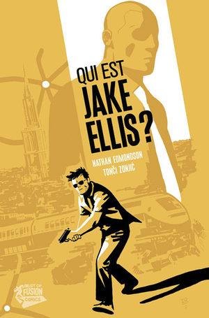 Qui est Jake Ellis?